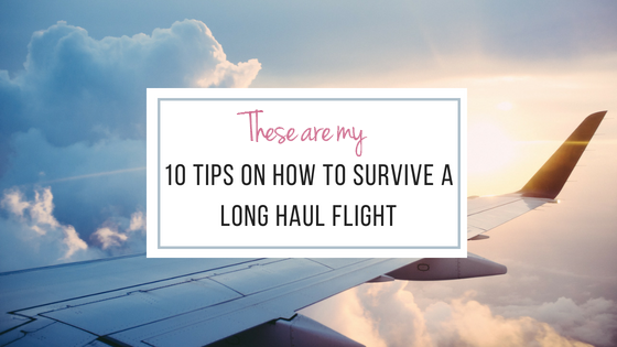 10 Tips on How to Survive a Long-Haul Flight